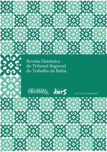 31a6a12938 Revista Eletrônica do Tribunal Regional do Trabalho da Bahia