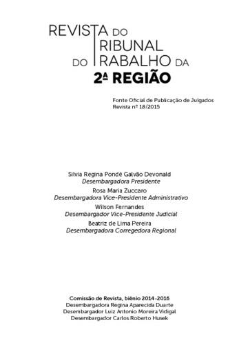 68617cc1e Silvia Regina Pondé Galvão Devonald Desembargadora Presidente Rosa Maria  Zuccaro Desembargadora Vice-Presidente Administrativo